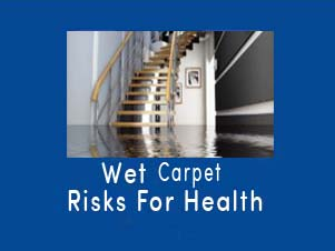 Wet Carpet Risks For Health